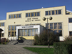 Deák Ferenc Primary School, entrance of its sports hall - Barcs, Ungarn